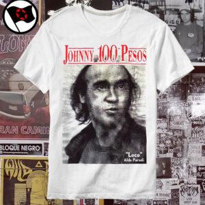 JOHNNY 100 PESOS – El loco