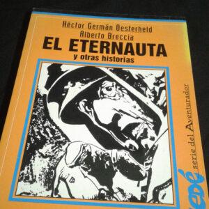 El Eternauta – H.G. Oesterheld, A. Breccia