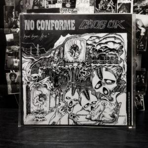Caos Ök / No Conforme – Bye Bye Life