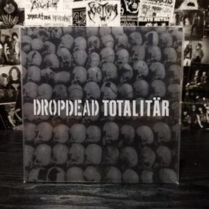 Dropdead / Totalitär SPLIT