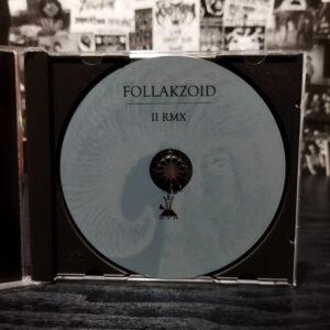 Föllakzoid – II RMX