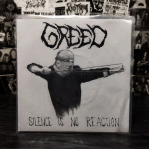 Greed – Silence Is No Reaction